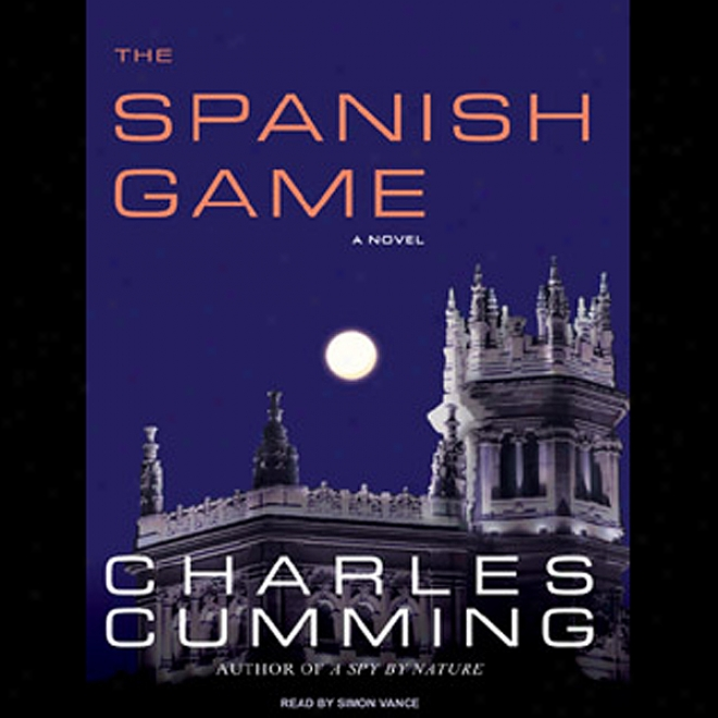 The Spanish Game: A Novel (unabridged)