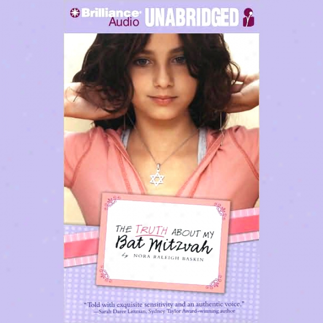 The Truth About My Bat Mitzvah (unabridged)