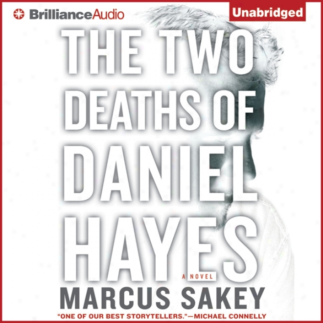 Tne Two Deaths Of Daniel Hayes (unabridged)