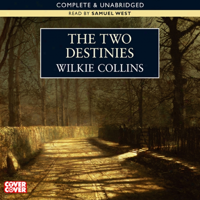 The Two Destinies (unabridged)
