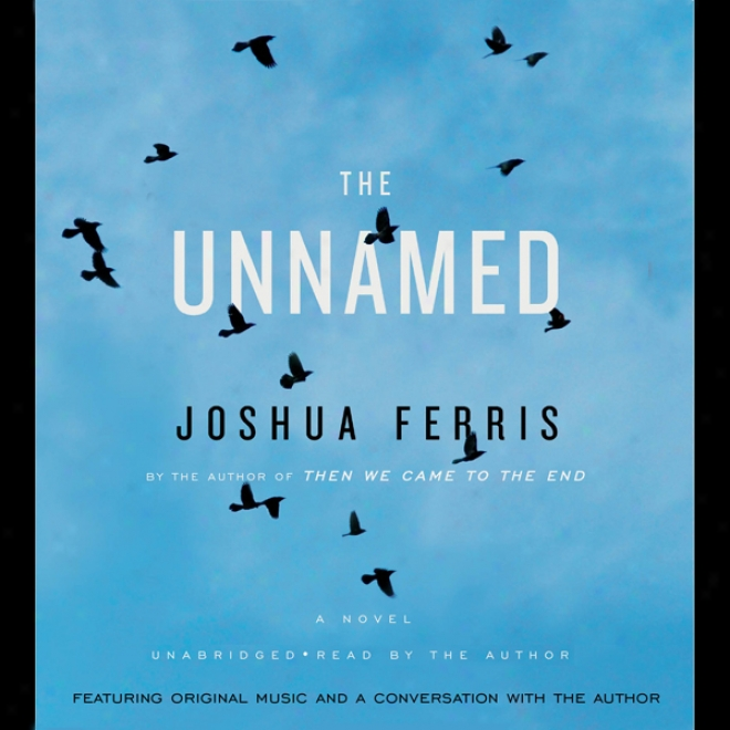 The Unnamed (unabridged)