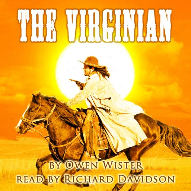 The Virginian (unabridged)