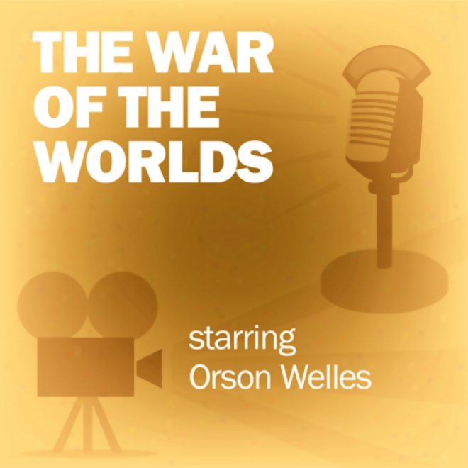 The War Of The Worlds (xramatized)