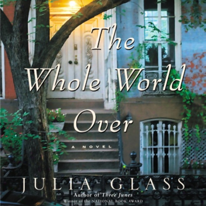 The Whole World Over (unabridged)