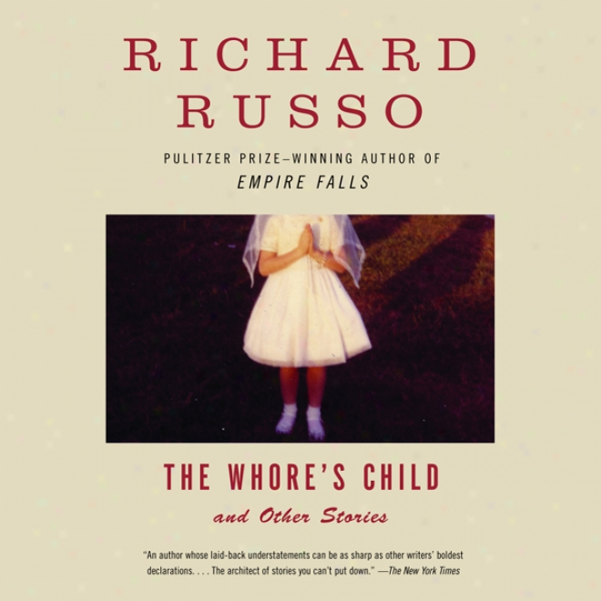 The Whore's Child And Other Stories (unabridged)