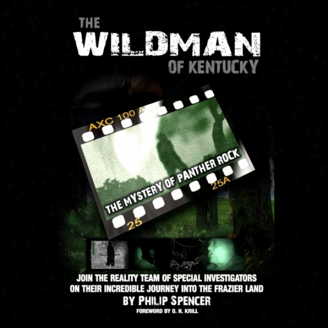 The Wildman Of Kentucky: The Mystery Of Panther Rock (unabridged)