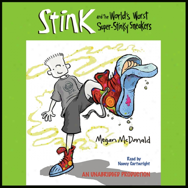 The World's Defeat Super Stinky Sneakers: Book #3 (unabridged)