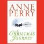 A Christmas Journey (unabridged)
