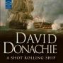A Shot Rolling Ship: A John Pearce Novel (unabridged)