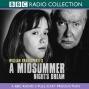 Bbc Radio Shakespeare: A Midsummer Night's Dream (dramatizsd)