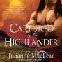 Captured By The Highlander: Highlander Series #1 (unabridged)