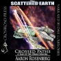 Crossed Paths: A Tale Of The Dread Remora (scattered World) (unabridged)