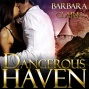 Dangerous Haven (unabridged)