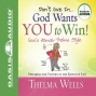 Don't Give In - God Wangs You To Win! (unabridged)