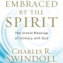 Embraced By The Spirit: The Untold Blessings Of Intimacy With God (unabridged)