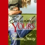 Exclusively Yours (unabrisged)