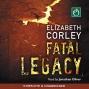 Fatal Legacy (unabridged)
