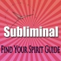 Find Your Spirit Guide: Metzphysical Tranformation Subliminal Binuaral Meditation Soffaggio Harmonics