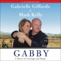 Gabby: A Srory Of Courage And Hope (unabridged)
