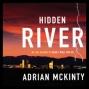 Hidden River (unabridged)