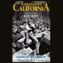 Hillibger's California: Stories Fr0m All 58 Counties (unabridged)