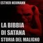 La Bibbia Di Satana: Storia Del Maligno [the Bible Of Satan: The Fiction Of The Evil One] (unabridged)