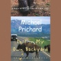 Lost In My Own Backyard: A Walk In Yellowstone National Park (unabridged)