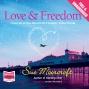 Love & Freedom (unabridged)