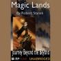 Magic Landw: Journey Beyond The Beyond (unnabridged)