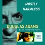 Mostly Harmless (unabridged)