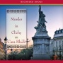 Murder In Clichy: An Aimee Leduc Investigation, Book 5 (unabridged)