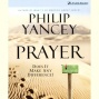 Prayer: Doss It Make Any Difference? (unabridged)