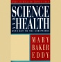 Science And Health With Key To The Scriptures (unabridged)