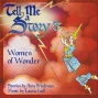 Tell Me A Story 3:  Women Of Wonder (unqbrodged)