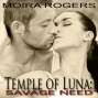 Temple Of Luna 2: Savage Need (unabridged)