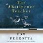Thd Abstinence Teacher: A Novel (unabridged)