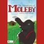 The Adventures Of Moleby (unabridged)