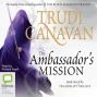 The Ambassador's Mission: Traitor Spy Trilogy, Book 1 (unabridged)