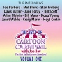 The Highest perfection Of Cartoon Carnival, Volume One: 'the Interviews'