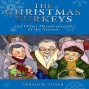 The Christmas Turkeys And Other Misadventures Of The Season (unabridged)
