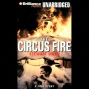 The Circus Animate: A True Story Of An American Tragedy (unabridged)
