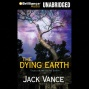 The Dying Earth (unabridged)