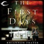 The First Days: As The World Dies, Book 1 (unabridged)
