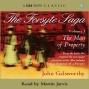 The Forsyte Saga - Volume 1: The Man Of Property