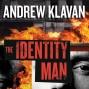 The Identity Man: A Novel (unabridged)