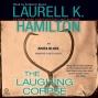The Laughing Corpse: Anita Blake, Vampire Hunter, Book 2 (unabridged)