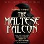 The Maltse Falcon (dramatized)