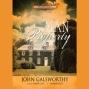 The Man Of Property: The Forsyte Saga, Book 1 (unabridged)