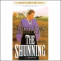 The Shunnig: The Heritage Of Lancaster County, Book 1 (unabridyed)
