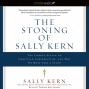 The Stoning Of Sally Kern (8nabridged)